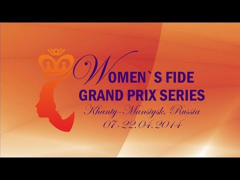 FIDE Women Grand Prix 2014 Round 8 (English Audio)