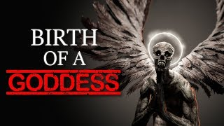 """We Witnessed the Birth of a Goddess"" Creepypasta"