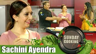 Sunday Cooking with Sachini Ayendra | 27 - 09 - 2020