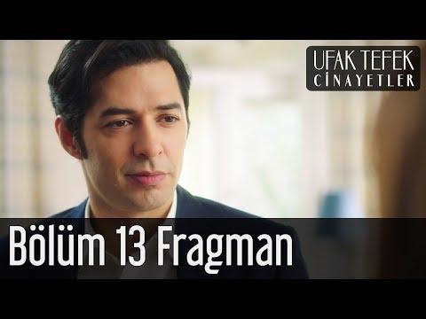 Ufak Tefek Cinayetler 13. Bölüm Fragman