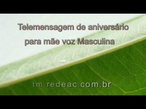 Ouvir Telemensagem De Aniversário Para Mãe Com Voz Masculina video
