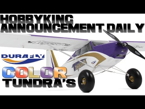 Durafly Color Tundra's - HobbyKing Announcement Daily