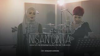 Download Lagu Siti Nordiana & Jaclyn Victor - Nisan Cinta (OST Dendam Aurora) Gratis STAFABAND
