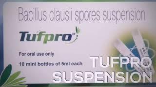 Tufpro suspension | loose motion oral suspension