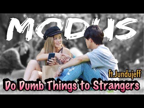 MODUS CEWEK Dengan Cara BODOH  - Do DUMB Things to Strangers ft. Jundujeff