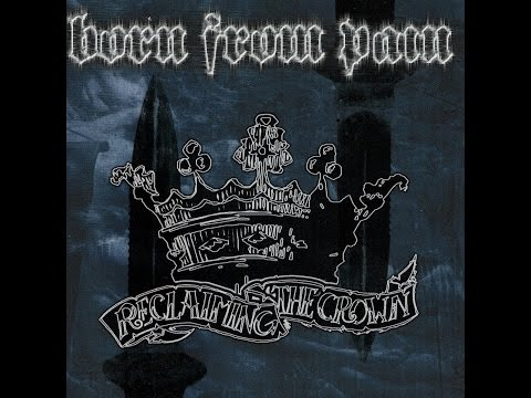Born From Pain - When We Were Kings