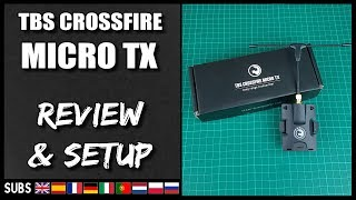 TBS Crossfire MICRO TX - Review & Firmware Upgrade