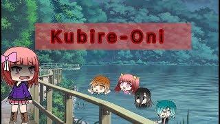 Kubire-Oni || Strangler Ghost || Japanese Urban Legend || GLMM