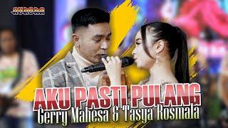 Download lagu AKU PASTI PULANG - Tasya Rosmala Ft. Gerry Mahesa   //   Bersatu Dalam Cinta Dalam Rindu