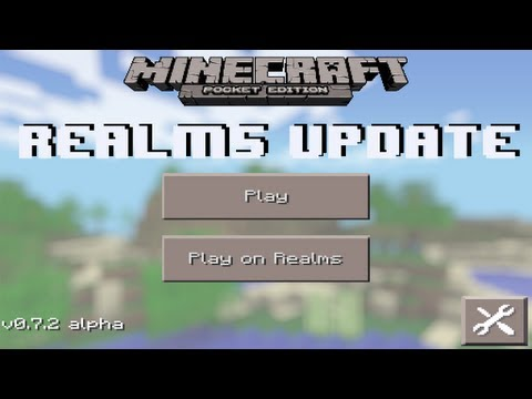 Minecraft Pocket Edition 0.7.2 Realms Update  iPhone/iPod/iPad/Android