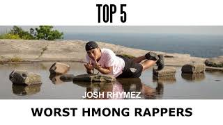 TOP 5 WORST HMONG RAPPERS