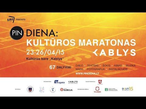 PIN DIENA: Kultūros Maratonas Kablys - Atidarymas