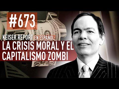 Keiser Report en español: La crisis moral y el capitalismo zombi (E673)