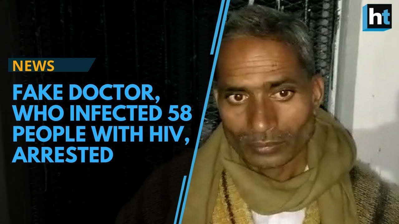 Fake doctor, who infected 58 people with HIV, arrested in Unnao