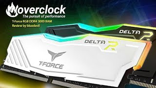 Team Group T-Force Delta R RGB DDR4-3000 Review
