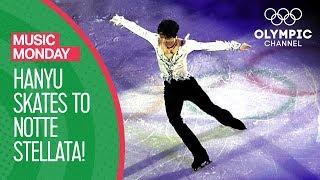 Yuzuru Hanyu's Notte Stellata Figure Skating Gala Tribute | Music Monday