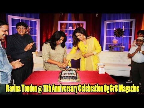 11th Anniversary Celebration Og Gr8 Magazine With Raveena Tandon video