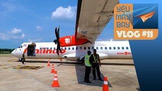 VLOG #11: Bay ATR 72 đi Malacca với Malindo Air   Yêu Máy Bay