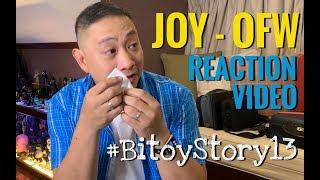 "#BitoyStory 13 ""Joy-OFW Reaction Video"""