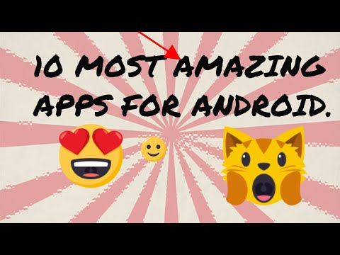 top 10 best and amazing android app \2018