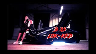 B3S ►LOK-KED  [ Official Video ]