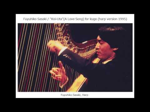 Fuyuhiko Sasaki / Koi-Uta (Love Song) for kugo (harp version 1995)