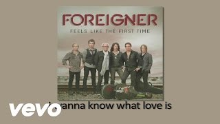 Foreigner I Want To Know What Love Is Official Audio