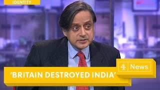 Video: 1612 British Colonialism 'destroyed' India - Shashi Tharoor (Channel 4)