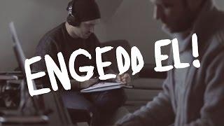 PUNNANY MASSIF - ENGEDD EL