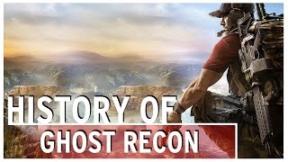 History of - Ghost Recon (2001-2017)