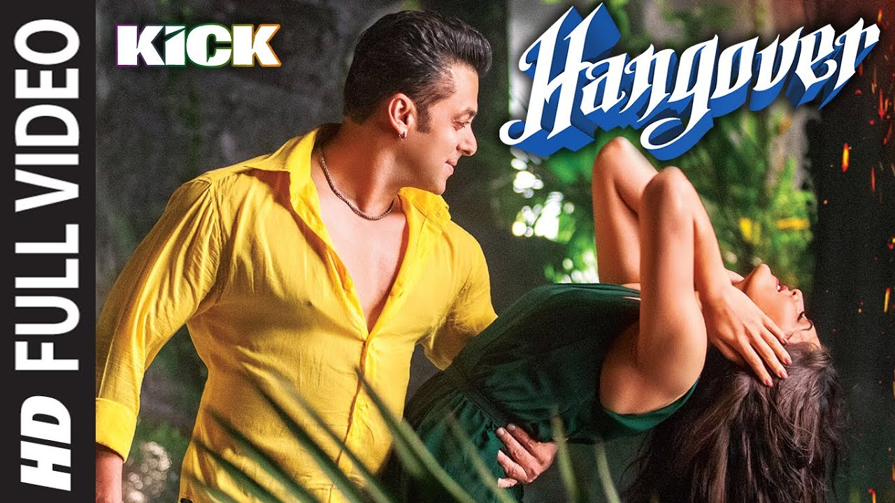 Hangover Full Video Song Kick Salman Khan Jacqueline