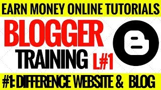 blogger training L#1:difference between website and blog in urdu Hindi Tutorials 2018