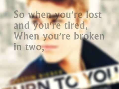 Turn To You - Justin Bieber - Lyrics (Mother's Day Dedication)