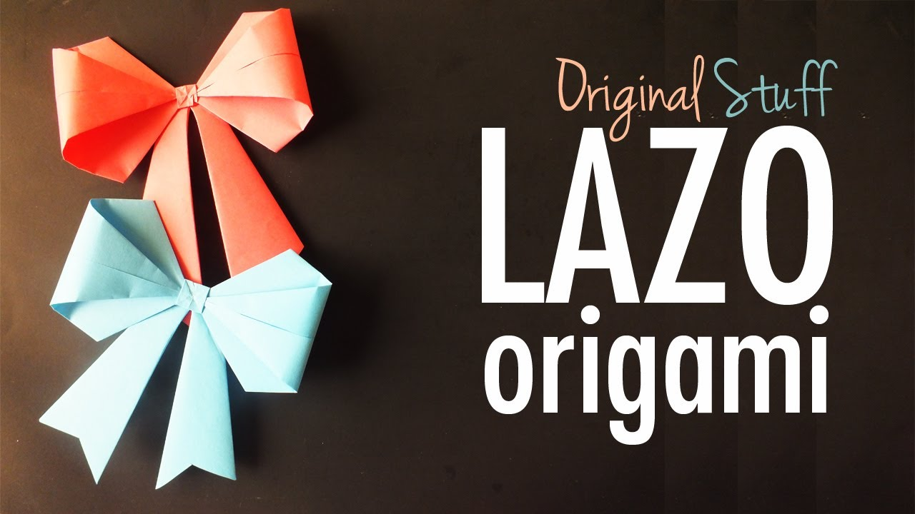 lazo mo o origami original stuff youtube