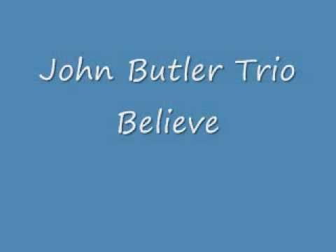 John Butler Trio - Believe