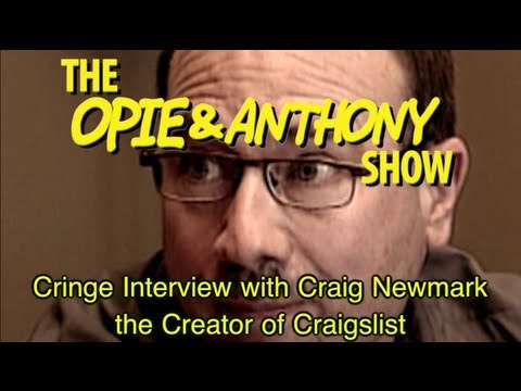 Opie & Anthony: Cringe Interview With Craig Newmark the Creator of Craigslist (07/07, 07/10/06)