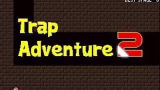 Trap Adventure 2 прохождение с нуля до финиша. И в конце, прохождение без единой смерти.