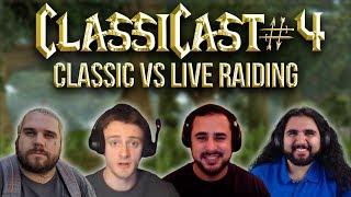 ClassiCast #4 | Classic vs Legion Raiding (Feat. Chinglish) - WoW Classic Podcast