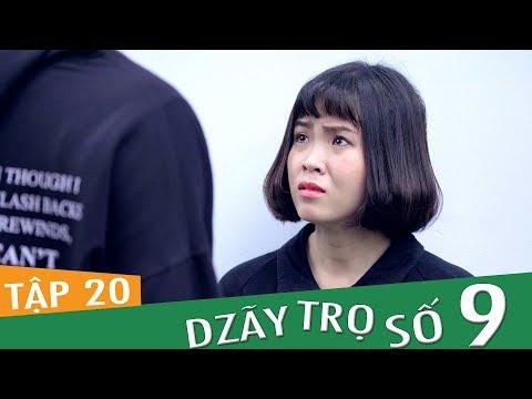 Dzãy Trọ Số 9 - Tập 20 - Phim Sinh Viên | Đậu Phộng Tv