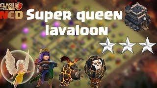 [NCD] Super queen | Queen walk lavaloon town hall 9