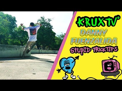 Krux Stupid Trick Tip//Danny Fuenzalida's No Comply Wallie Madness!