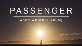 Download Lagu Passenger   When We Were Young (Official Album Audio) Gratis STAFABAND