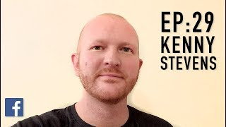 EP 29 :  $1.1 Million In A Day On Facebook Advertising With Kenny Stevens
