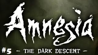 Amnesia The Dark Descent Gameplay Walkthrough Part 5