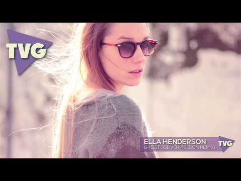 Ella Henderson - Ghost (oliver Nelson Remix) video