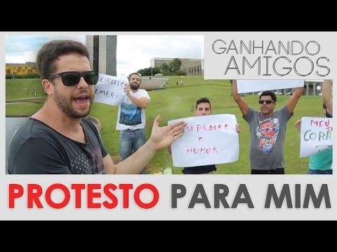 Ganhando Amigos #03 - PROTESTO PARA MIM MESMO (Brasília, DF) Vídeos de zueiras e brincadeiras: zuera, video clips, brincadeiras, pegadinhas, lançamentos, vídeos, sustos