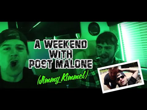 A WEEKEND WITH POST MALONE (JIMMY KIMMEL)