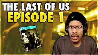 THE LAST OF US | EPISODE #1