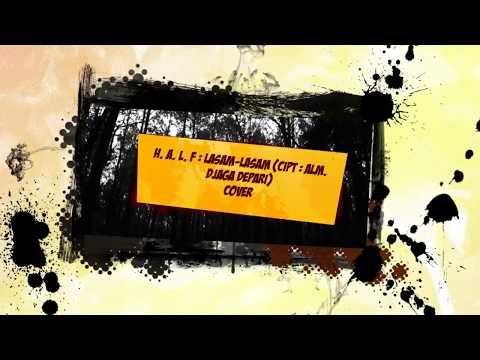 lasam lasam - Djaga Depari ( Cover by : H. A. L. F band )