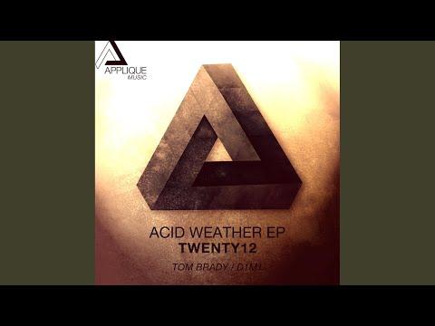 Acid Weather (Tom Brady Remix)